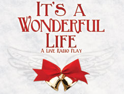 It's a Wonderful Life the Radio Play